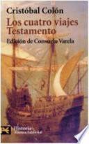 Libro de Los Cuatro Viajes ; Testamento