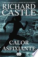 Libro de Calor Asfixiante (serie Castle 6)