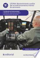 Libro de Mantenimiento Auxiliar Del Acondicionamiento Interior De Aeronaves. Tmvo0109