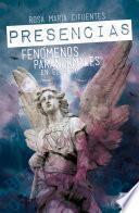 Libro de Presencias. Fenómenos Paranormales En El Perú