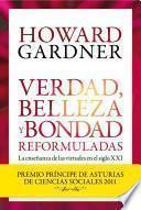 Libro de Verdad, Belleza Y Bondad Reformuladas