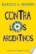 Libro de Contra Los Argentinos Y Otros Ensayos