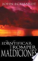 Libro de Identificar Y Romper Maldiciones