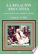 Libro de La Relación Educativa