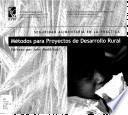 Libro de Métodos Para Proyectos De Desarrollo Rural